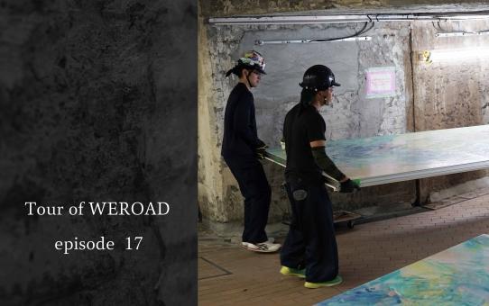 T o u r O f W E R O A D episode17